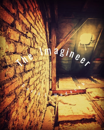 The Imagineer ebook by David L. Hudacek