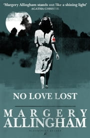 No Love Lost ebook by Margery Allingham