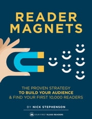Reader Magnets - Book Marketing for Authors, #1 ebook by Nick Stephenson