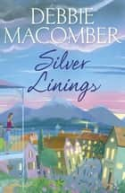 Silver Linings - A Rose Harbor Novel ebook by