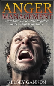 Anger Management ebook by Kelsey Gannon