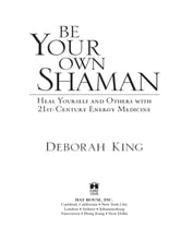 Be Your Own Shaman ebook by Deborah King
