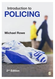 Introduction to Policing ebook by Michael Rowe