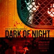 Dark of Night - A Story of Rot and Ruin audiobook by Jonathan Maberry, Rachael Lavin