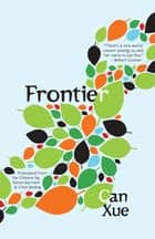 Frontier eBook by Can Xue, Karen Gernant, Chen Zeping,...
