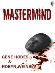 MASTERMIND ebook by Gene Hodes and Robyn Weinbaum,Robyn Weinbaum