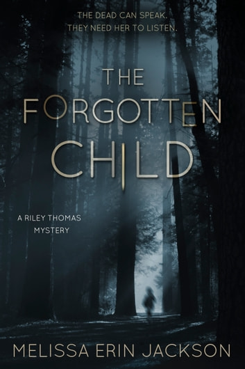 The Forgotten Child ebook by Melissa Erin Jackson