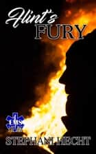 Flint's Fury (EMS Heat #19) ebook by Stephani Hecht