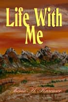Life With Me ebook by