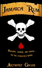 Jamaica Rum ebook by Anthony Gillis
