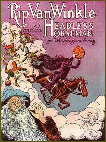 RIP VAN WINKLE and THE LEGEND OF SLEEPY HOLLOW(or the Headless Horseman) (Illustrated and Free Audiobook Link) ebook by Washington Irving