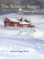 The Reindeer Keeper ebook by Barbara Briggs Ward