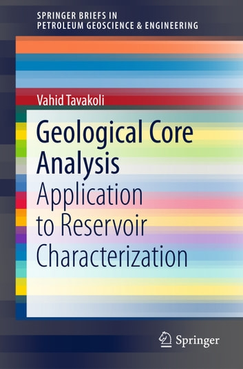 Geological core analysis ebook by vahid tavakoli 9783319780276 geological core analysis application to reservoir characterization ebook by vahid tavakoli fandeluxe Images