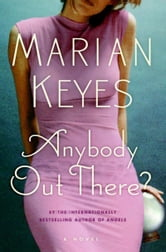 Anybody Out There? ebook by Marian Keyes