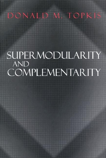 supermodularity and complementarity topkis pdf