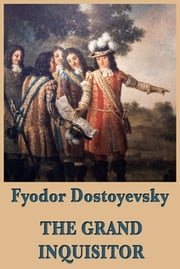 The Grand Inquisitor ebook by Fyodor Dostoyevsky