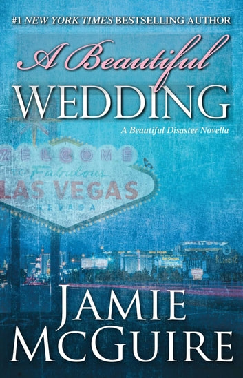 A Beautiful Wedding - A Novella ebook by Jamie McGuire