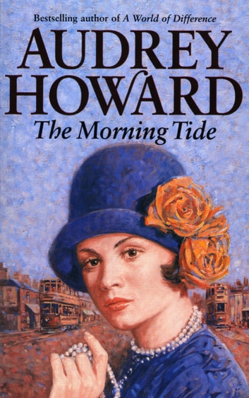 The Morning Tide ebook by Audrey Howard