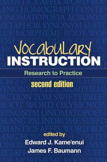 Vocabulary Instruction, Second Edition - Research to Practice ebook by