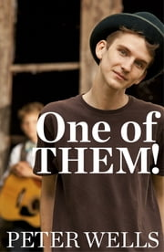 One of THEM! ebook by Peter Wells