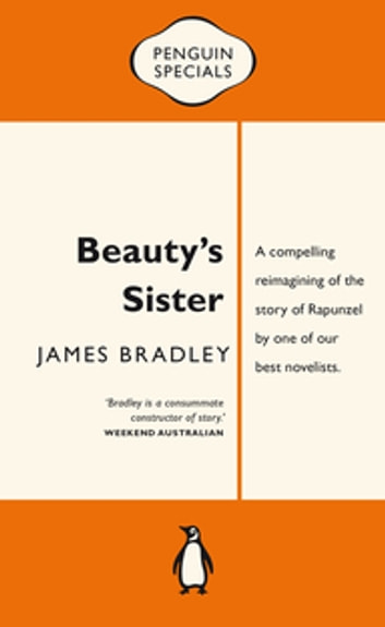 Beauty's Sister: Penguin Special - Penguin Special ebook by James Bradley