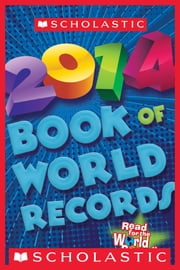 Scholastic Book of World Records 2014 ebook by Jenifer Corr Morse