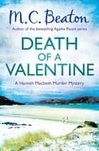 Death of a Valentine ebook by M.C. Beaton