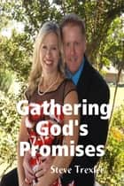 Gathering God's Promises ebook by Steve Trexler