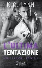L'ultima tentazione eBook by K.C. Lynn