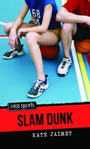 Slam Dunk ebook by Kate Jaimet