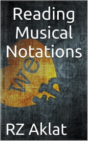 Reading Musical Notations ebook by RZ Aklat