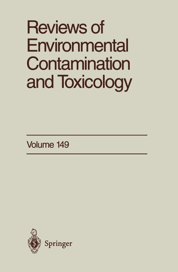 Reviews of Environmental Contamination and Toxicology - Continuation of Residue Reviews ebook by George W. Ware