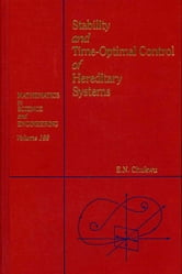 Stability and Time-Optimal Control of Hereditary Systems ebook by Chukwu