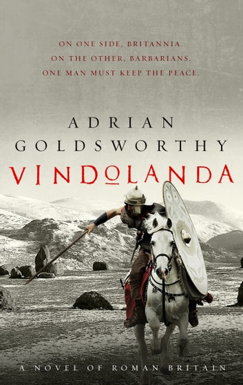 Vindolanda ebook by Adrian Goldsworthy
