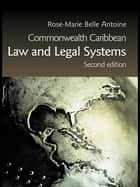 Commonwealth Caribbean Law and Legal Systems ebook by Rose-Marie Belle Antoine