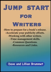 Jump Start for Writers ebook by Dave Brummet,Lillian Brummet