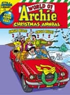 World of Archie Annual Digest #73 ebook by Archie Superstars