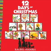 The 12 Days of Christmas ebook by Rachel Isadora,Rachel Isadora