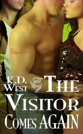 The Visitor Comes Again: a Friendly MMF Menage Tale ebook by K.D. West
