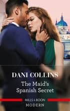 The Maid's Spanish Secret ebook by
