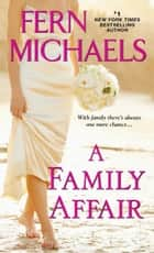 A Family Affair Ebook di Fern Michaels