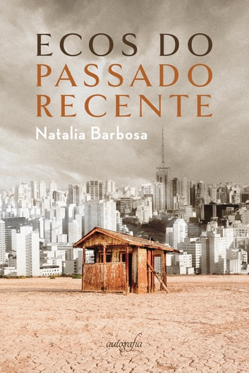 Ecos do passado recente eBook by Natalia Barbosa