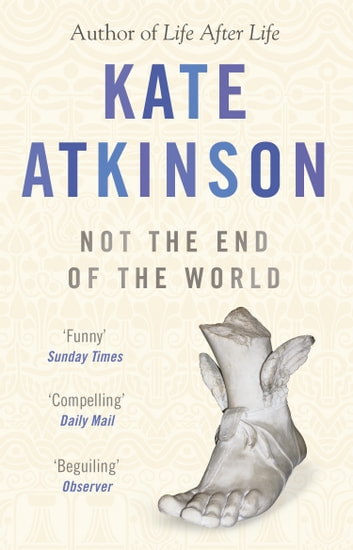 Not The End Of The World ebook by Kate Atkinson
