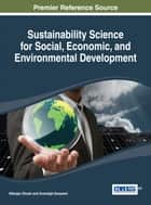 Sustainability Science for Social, Economic, and Environmental Development ebook by Nilanjan Ghosh,Anandajit Goswami