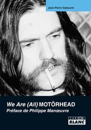 Motörhead - We Are (All) Motörhead ebook by Jean-Pierre Sabouret