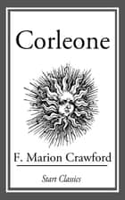 Corleone ebook by F. Marion Crawford