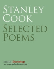 Selected Poems ebook by Stanley Cook