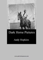 Dark Horse Pictures ebook by Andy Hopkins