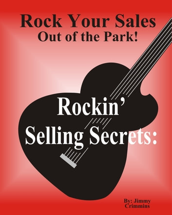Rockin' Selling Secrets e-kirjat by Jimmy Crimmins