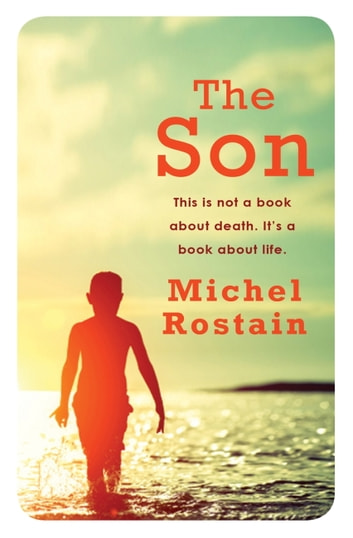 The Son ebook by Michel Rostain
